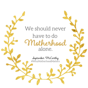 Why Motherhood Matters 1