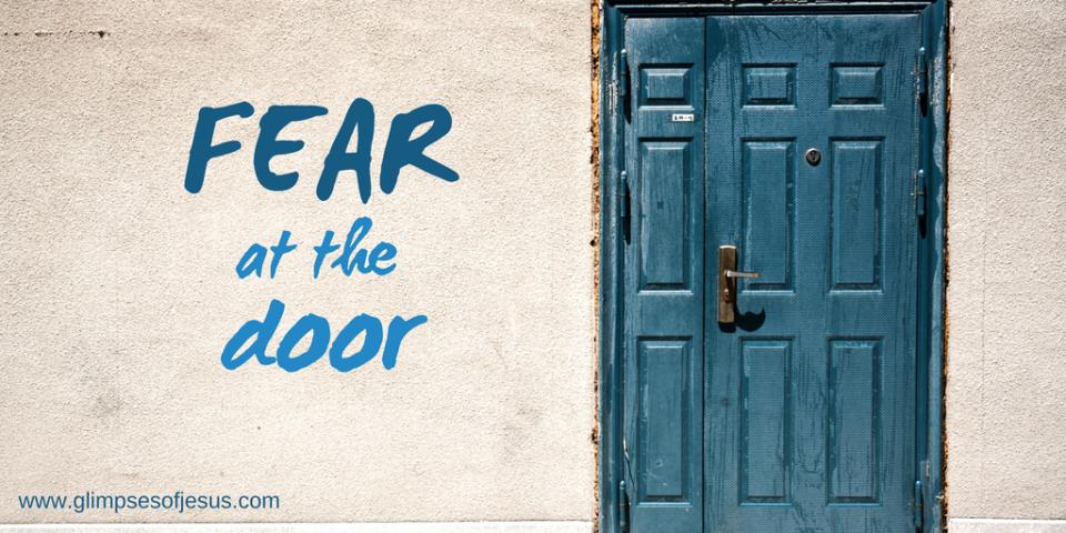 Fear at the Door
